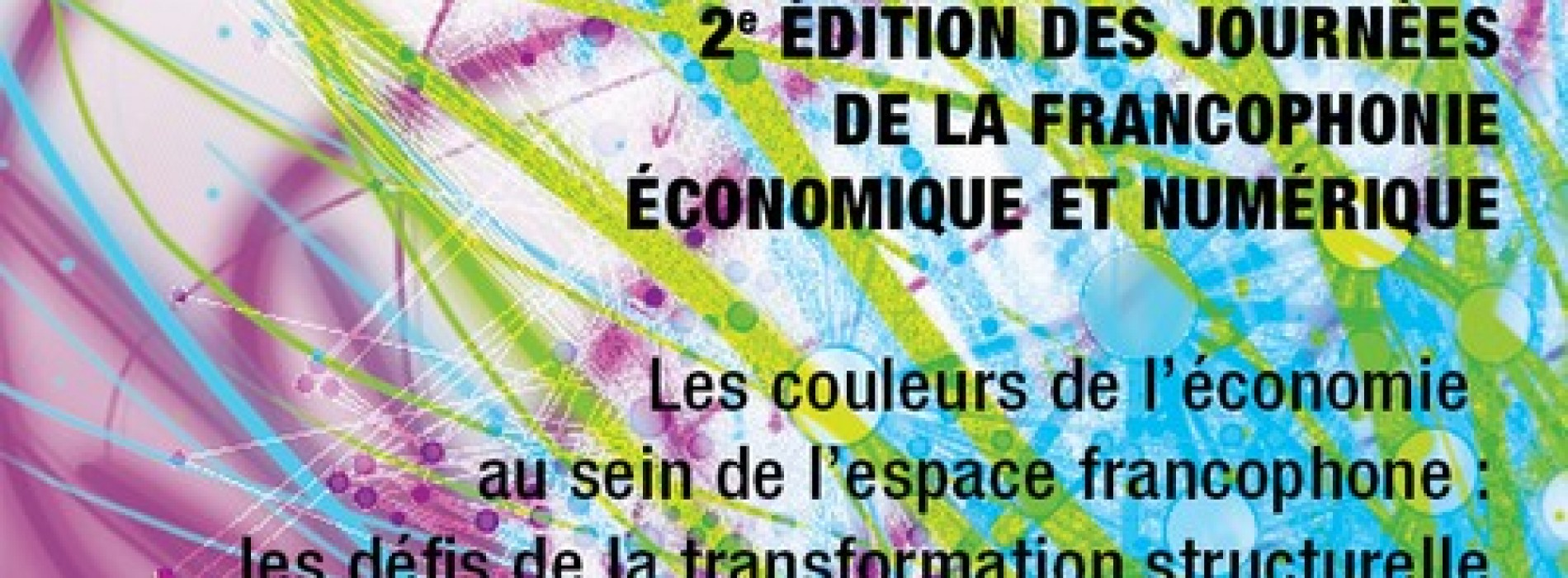 Francophonie: The colors of the economic and digital strategy